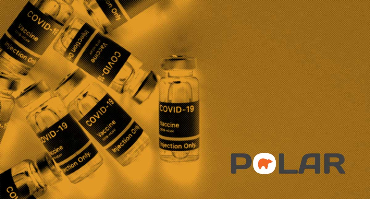 POLAR can now help you manage your COVID-19 vaccine groups
